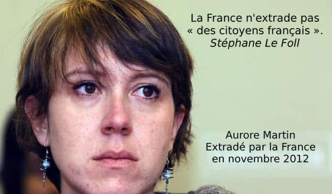 Pas d'extradition sauf pour Aurore Martin