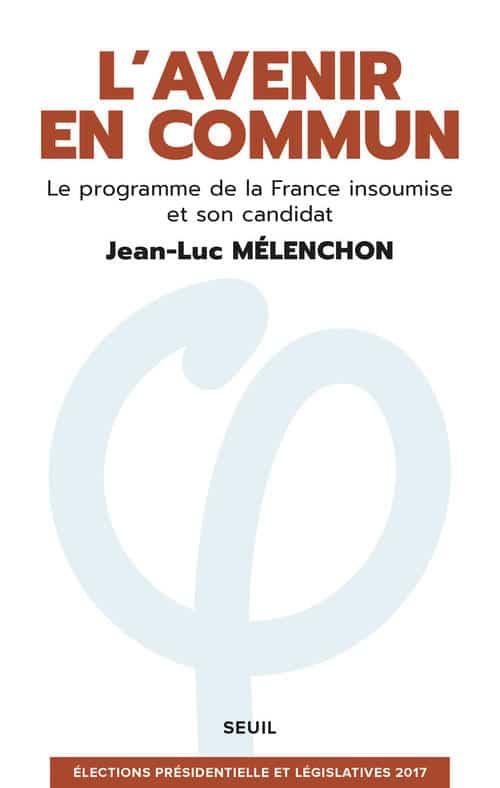 L'avenir en commun, le programme de la France insoumise.