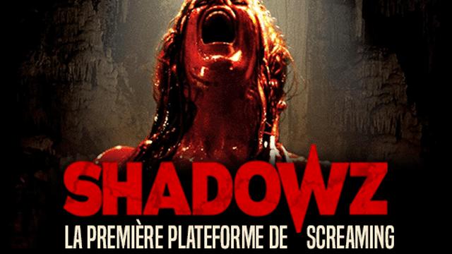 Shadowz, une plateforme de VOD de cinéma de genre.